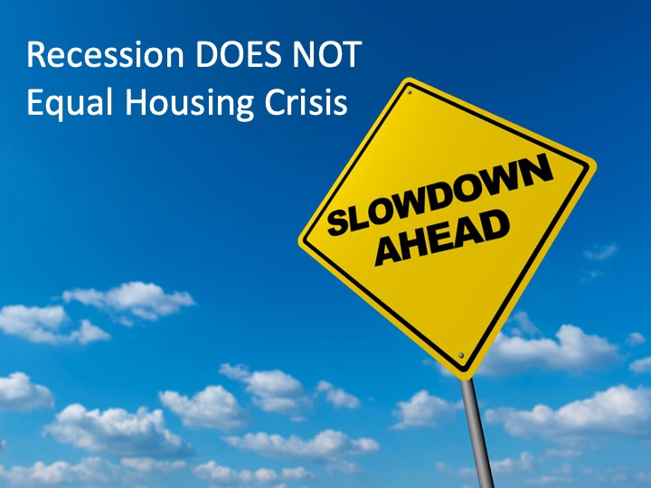 recession doesnt equal housing crisis
